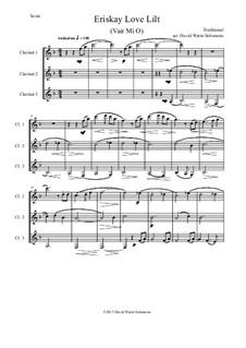 Eriskay love lilt (Vair Mio): For clarinet trio by folklore