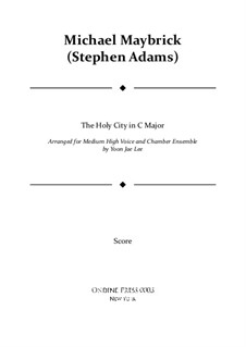 The Holy City: For medium high voice and chamber ensemble in C major – full score by Stephen Adams