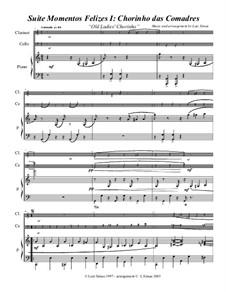 Momentos Felizes Suite: Part I - 'Chorinho das Comadres' - full score for piano, cello, clarinet by Luiz Simas