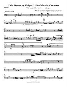 Momentos Felizes Suite: Part I - 'Chorinho das Comadre' - cello part by Luiz Simas