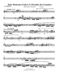 Momentos Felizes Suite: Part I - 'Chorinho das Comadre' - clarinet part by Luiz Simas