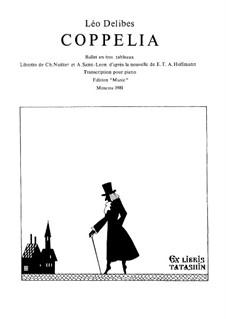Coppélia, ou La fille aux yeux d'émail: Piano score by Léo Delibes