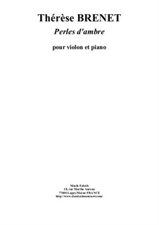 Perles d'Ambres: For violin and piano by Thérèse Brenet