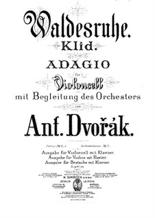 From the Bohemian Forest, B.133 Op.68: No.5 Klid (Silent Woods), for Cello (or Violin, or Viola) and Piano by Antonín Dvořák