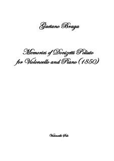 Memories of Donizetti Poliuto: For violoncello and piano by Gaetano Braga