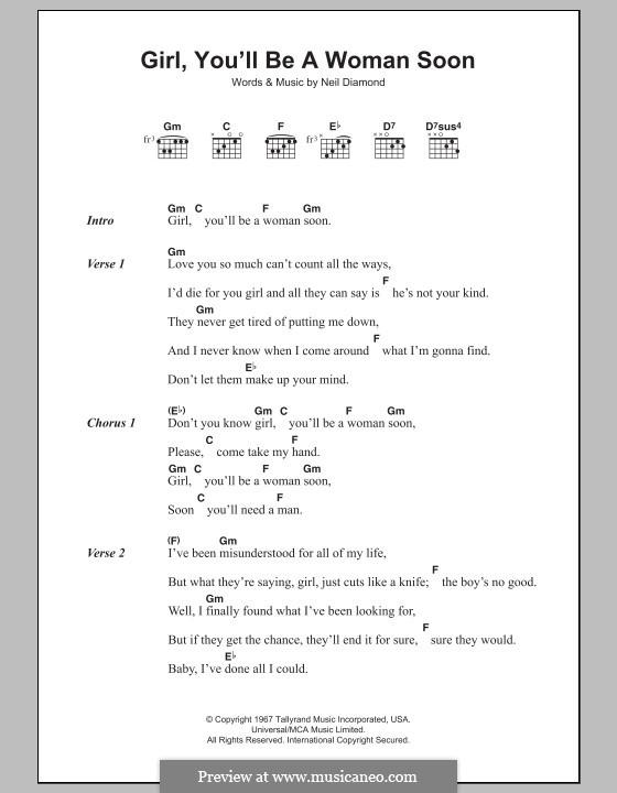 Girl, You'll Be a Woman Soon: Lyrics and chords by Neil Diamond