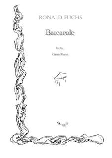 Barcarole: Barcarole by Ronald Fuchs