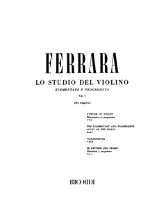 Elementary and Progressive Violin School: Volume I by Bernardo Ferrara