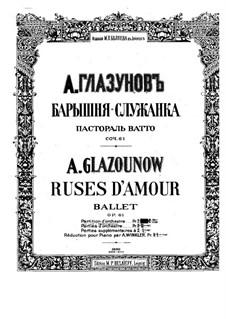 Ruses d'Amour, Op.61: Full score by Alexander Glazunov