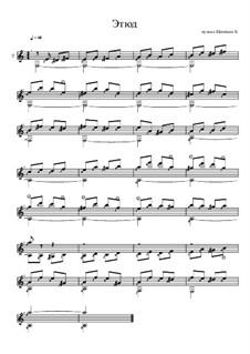 Этюд ля минор, для гитары: Этюд ля минор, для гитары by Konstantin Schenitsyn