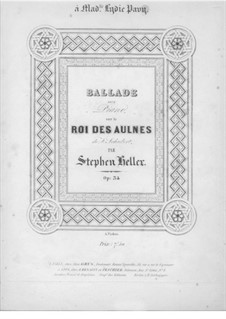Ballade on Theme 'Le roi des aulnes' by Schubert for Piano, Op.34: Ballade on Theme 'Le roi des aulnes' by Schubert for Piano by Stephen Heller