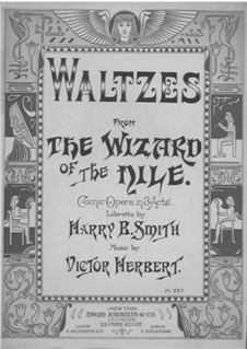 Wizard of the Nile: Waltzes, for piano by Victor Herbert