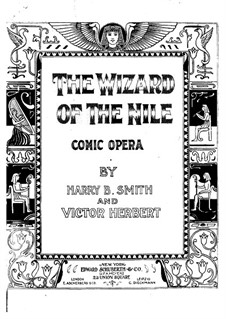 Wizard of the Nile: Piano-vocal score by Victor Herbert