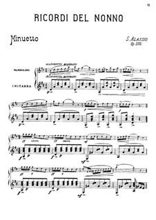 Pieces for Mandolin and Piano, Op.262: Ricordi del Nonno, for mandolin and guitar by Serafino Alassio