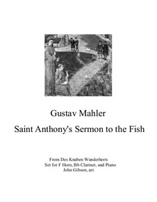 Des Knaben Wunderhorn (The Youth's Magic Horn): Sermon to the Fish, for horn, clarinet and piano by Gustav Mahler