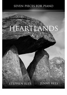 Heartlands - Seven Pieces for Piano: Complete set by Stephen Rees, Jenny Rees