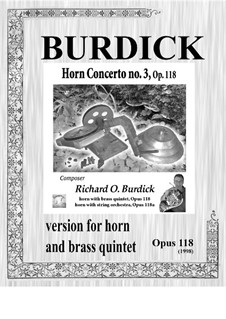 Horn Concerto No.3: For horn with brass quintet, Op.118 by Richard Burdick