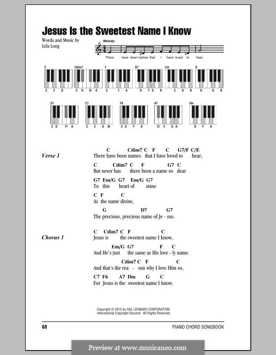 Jesus is the Sweetest Name I Know: Lyrics and chords by Lela Long