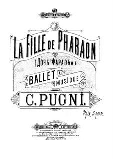 The Pharaoh's Daughter: Piano score by Cesare Pugni