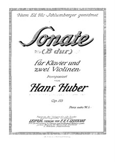 Sonata for Two Violins and Piano, Op.135: Full score by Hans Huber