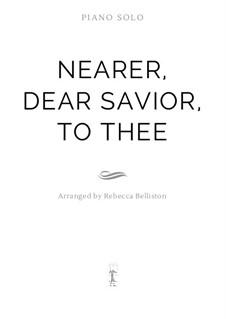 Nearer, Dear Savior, to Thee: For piano solo by William Clayson