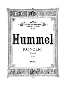 Concerto for Piano and Orchestra in B Minor, Op.89: Arrangement for two pianos four hands by Johann Nepomuk Hummel