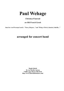 Christmas Pastorale on Old French Carols for concert band: Score and complete parts by Paul Wehage