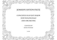 Concerto in B Flat Major: For violoncello and orchestra by Antonio Filtz