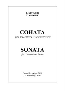 Sonata for clarinet and piano, Op.30: Sonata for clarinet and piano by Vyacheslav Kruglik