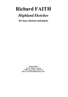 Highland Sketches: For bass clarinet and piano by Richard Faith