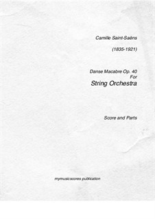 Danse macabre (The Dance of Death), Op.40: For string orchestra by Camille Saint-Saëns