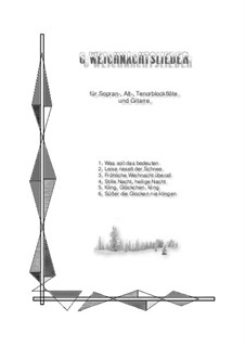 6 Christmas Carols for 3 Recorders and Guitar: 6 Christmas Carols for 3 Recorders and Guitar by folklore, Franz Xaver Gruber, Eduard Ebel