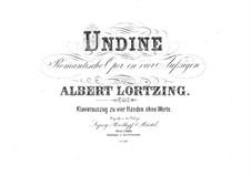 Undine: Arrangement for piano four hands – parts by Albert Lortzing