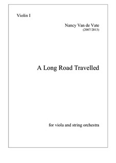 A Long Road Travelled: For viola and string orchestra - parts by Nancy Van de Vate