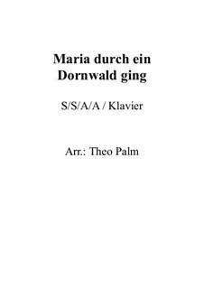 Maria durch ein Dornwald ging: Klavierauszug mit Singstimmen by folklore