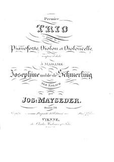 Piano Trio No.1 in B Flat Major, Op.54: Piano Trio No.1 in B Flat Major by Joseph Mayseder