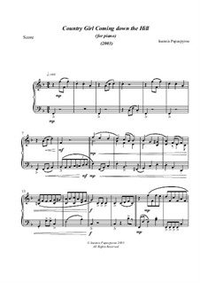 Country Girl Coming down the Hills (2003), for Solo Piano: Country Girl Coming down the Hills (2003), for Solo Piano by Ioannis Papaspyrou