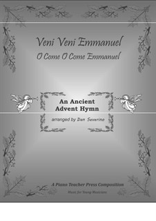 O Come, O Come, Emmanuel: For piano by folklore