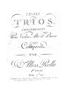 Three Concert Trios for String, BI 348, 342, 343 Op.1: Three Concert Trios for String by Alessandro Rolla