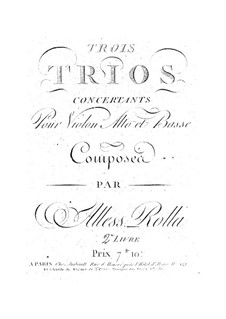 Three Concert Trios for Strings, BI 346, 341, 347 Op.2: Three Concert Trios for Strings by Alessandro Rolla