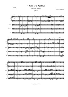 A Visit to a Festival (2011), for Brass Quintet: A Visit to a Festival (2011), for Brass Quintet by Ioannis Papaspyrou