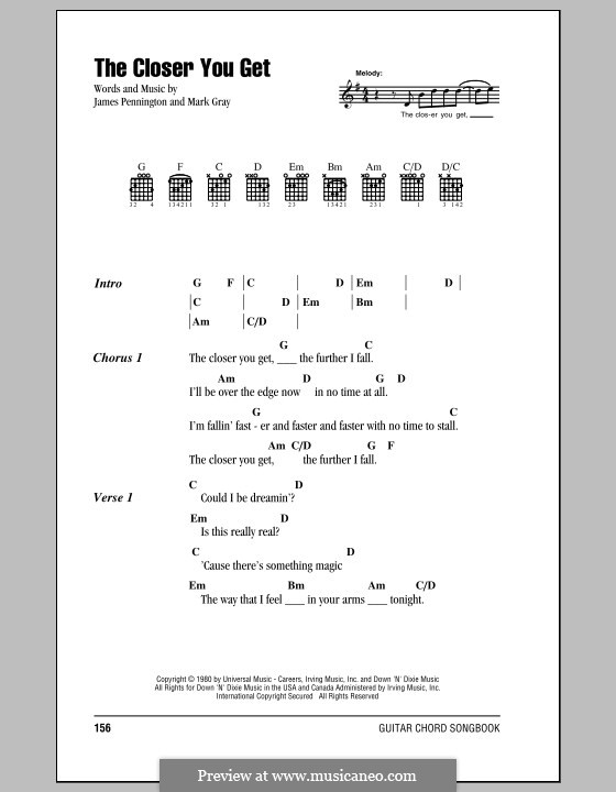 The Closer You Get (Alabama): Lyrics and chords by James Preston Pennington, Mark Gray