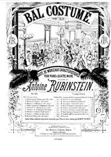 Bal costumé, Op.103: Complete set by Anton Rubinstein