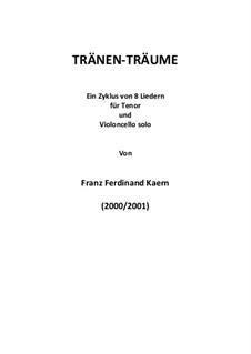 Tränen-Träume (2000/1): Tränen-Träume (2000/1) by Franz Ferdinand Kaern