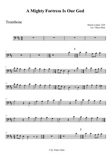 A Mighty Fortress Is Our God: For trombone by Martin Luther