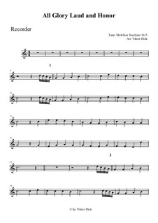 All Glory, Laud and Honor: For recorder by Melchior Teschner