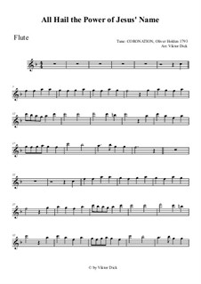 All Hail the Power of Jesus' Name: For flute by Oliver Holden