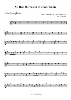 All Hail the Power of Jesus' Name: For alto saxophone by Oliver Holden