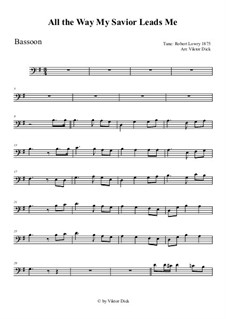 All the Way My Savior Leads Me: For bassoon by Robert Lowry