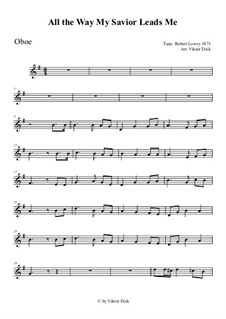 All the Way My Savior Leads Me: For oboe by Robert Lowry